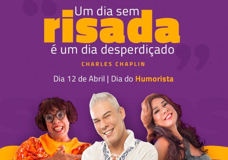 12 de Abril: Dia do Humorista
