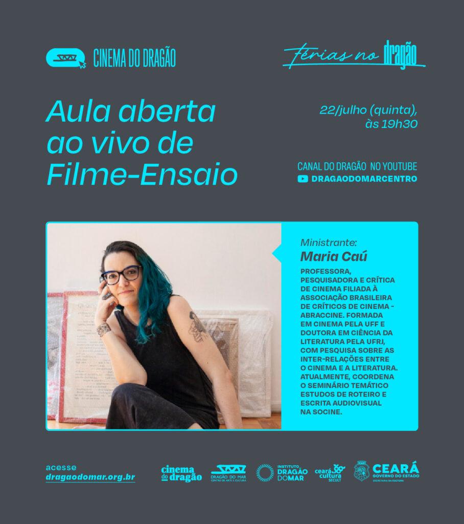 Cinema do Dragão traz a crítica Maria Caú para ministrar aula sobre cinema na quinta-feira (22)
